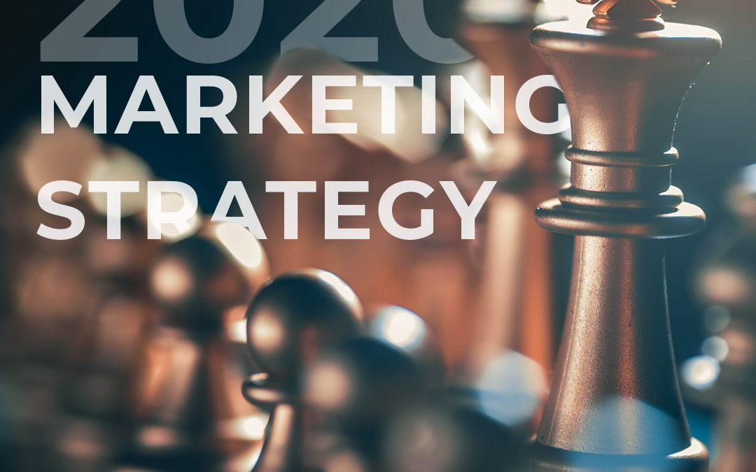Digital Marketing in 2020: 6 Strategies you need to implement
